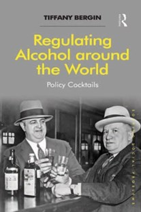 (ebook) Regulating Alcohol around the World - Reference Medicine