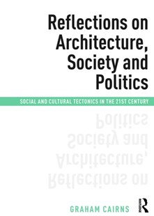 (ebook) Reflections on Architecture, Society and Politics - Art & Architecture Architecture