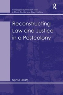 (ebook) Reconstructing Law and Justice in a Postcolony - Social Sciences Criminology
