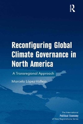 (ebook) Reconfiguring Global Climate Governance in North America