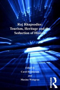 (ebook) Raj Rhapsodies: Tourism, Heritage and the Seduction of History - Business & Finance Careers