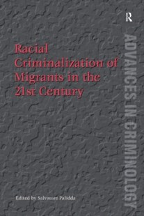 (ebook) Racial Criminalization of Migrants in the 21st Century - Reference Law