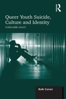 (ebook) Queer Youth Suicide, Culture and Identity