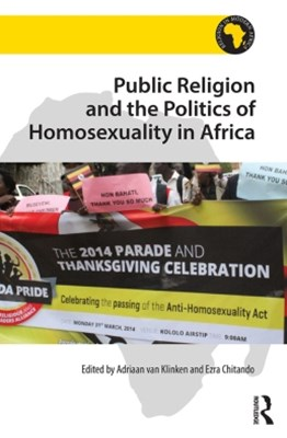 (ebook) Public Religion and the Politics of Homosexuality in Africa