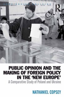 (ebook) Public Opinion and the Making of Foreign Policy in the 'New Europe' - Politics Political Issues