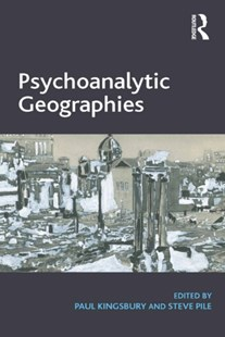 (ebook) Psychoanalytic Geographies - Science & Technology Environment