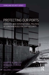(ebook) Protecting Our Ports - Politics Political Issues