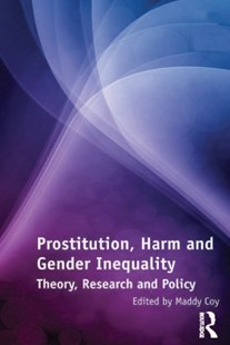 (ebook) Prostitution, Harm and Gender Inequality - Philosophy Modern