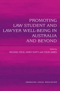 (ebook) Promoting Law Student and Lawyer Well-Being in Australia and Beyond - Education Tertiary