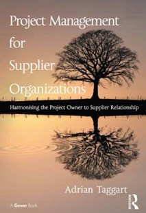 (ebook) Project Management for Supplier Organizations - Business & Finance Management & Leadership