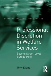 (ebook) Professional Discretion in Welfare Services - Social Sciences Sociology