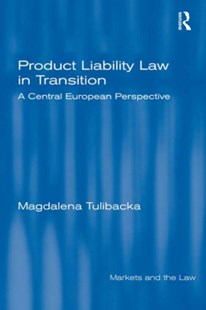 (ebook) Product Liability Law in Transition - Politics Political Issues