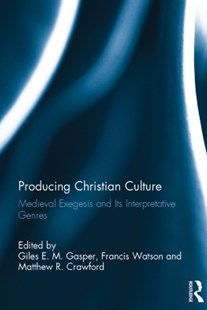 (ebook) Producing Christian Culture - History Ancient & Medieval History