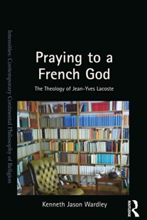 (ebook) Praying to a French God - Philosophy Modern