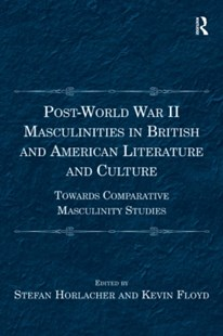 (ebook) Post-World War II Masculinities in British and American Literature and Culture - Reference