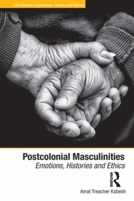 Postcolonial Masculinities
