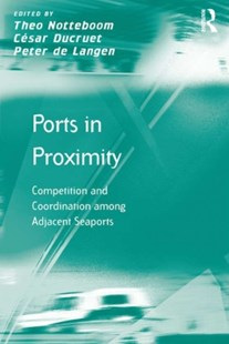 (ebook) Ports in Proximity - Business & Finance Organisation & Operations