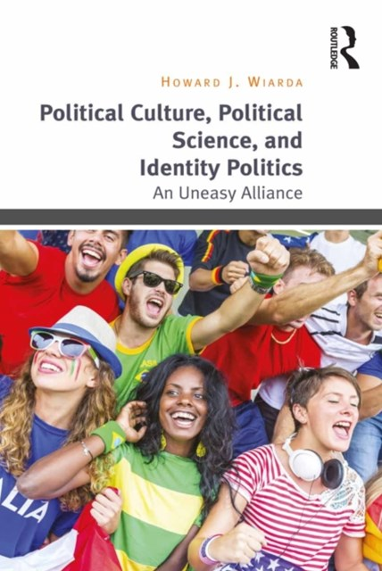 (ebook) Political Culture, Political Science, and Identity Politics