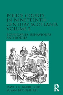 (ebook) Police Courts in Nineteenth-Century Scotland, Volume 2 - History European