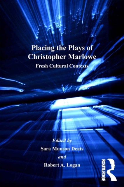 (ebook) Placing the Plays of Christopher Marlowe
