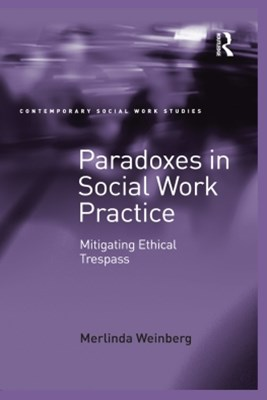 Paradoxes in Social Work Practice