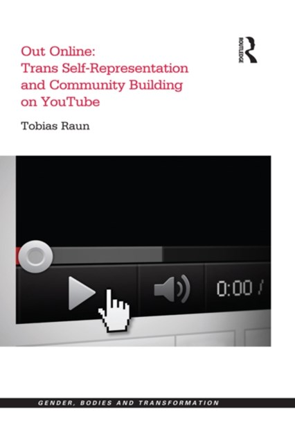 (ebook) Out Online: Trans Self-Representation and Community Building on YouTube