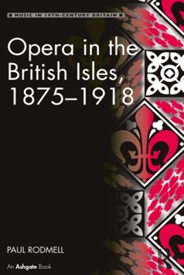 Opera in the British Isles, 1875–1918