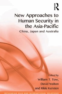 (ebook) New Approaches to Human Security in the Asia-Pacific - Politics Political Issues
