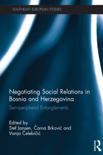 (ebook) Negotiating Social Relations in Bosnia and Herzegovina - Social Sciences Sociology