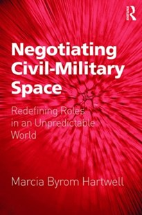 (ebook) Negotiating Civil–Military Space - Politics Political Issues