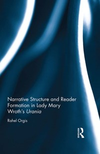 (ebook) Narrative Structure and Reader Formation in Lady Mary Wroth's Urania - Reference
