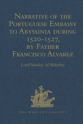 (ebook) Narrative of the Portuguese Embassy to Abyssinia during the Years 1520-1527, by Father Francisco Alvarez