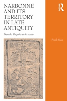(ebook) Narbonne and its Territory in Late Antiquity