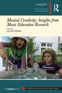 (ebook) Musical Creativity: Insights from Music Education Research - Entertainment Music General