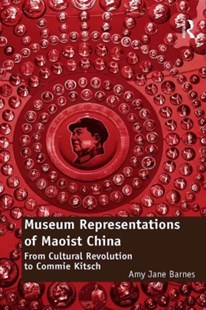 (ebook) Museum Representations of Maoist China - Art & Architecture Art History