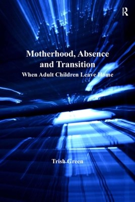 (ebook) Motherhood, Absence and Transition