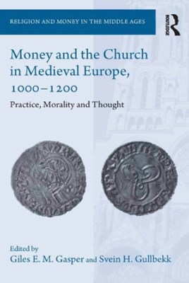 Money and the Church in Medieval Europe, 1000-1200
