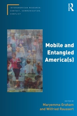 Mobile and Entangled America(s)