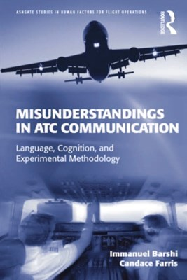 Misunderstandings in ATC Communication