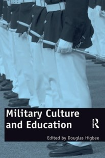 (ebook) Military Culture and Education - Education Trade Guides