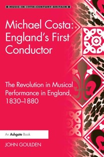 (ebook) Michael Costa: England's First Conductor - Entertainment Music General