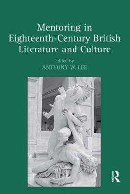 Mentoring in Eighteenth-Century British Literature and Culture