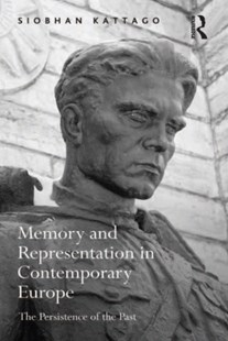 (ebook) Memory and Representation in Contemporary Europe - History European