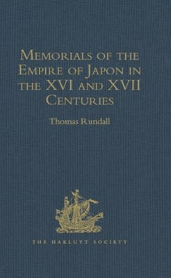 Memorials of the Empire of Japon in the XVI and XVII Centuries