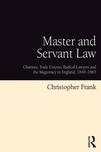 (ebook) Master and Servant Law - History Modern