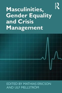 (ebook) Masculinities, Gender Equality and Crisis Management - Business & Finance Organisation & Operations