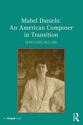 (ebook) Mabel Daniels: An American Composer in Transition