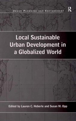Local Sustainable Urban Development in a Globalized World