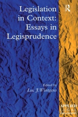 (ebook) Legislation in Context: Essays in Legisprudence