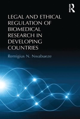 (ebook) Legal and Ethical Regulation of Biomedical Research in Developing Countries